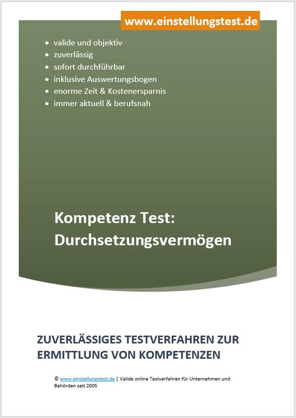 Einstellungstest im Auswahlverfahren: Durchsetzungsfähigkeit
