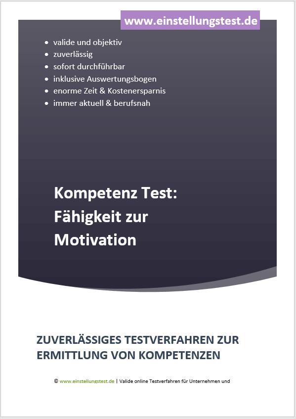 Einstellungstest im Auswahlverfahren: Fähigkeit zur Motivation