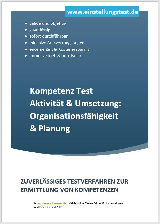 Einstellungstest im Auswahlverfahren: Organisationsfähigkeit Planung Aktivität & Umsetzung